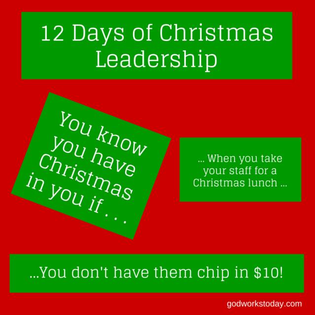 12 Days of Christmas Leadership Day 1