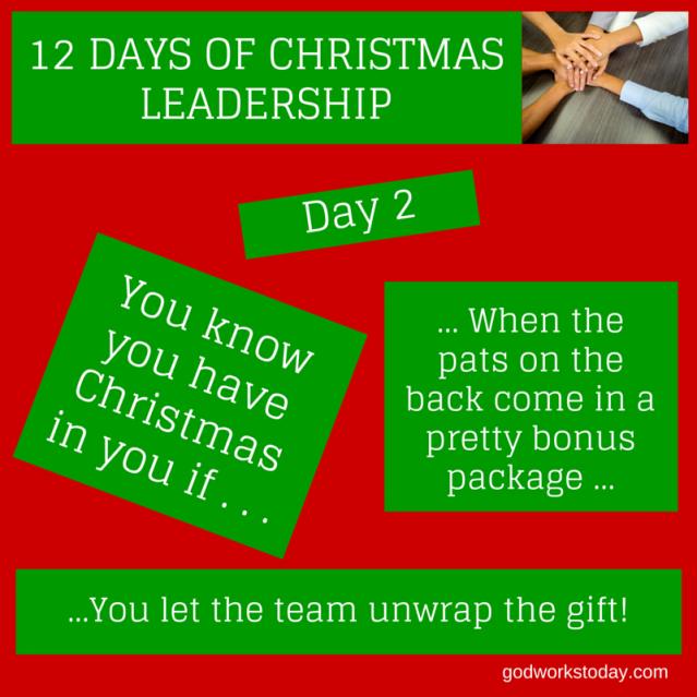 12 Days of Christmas Leadership Day 2